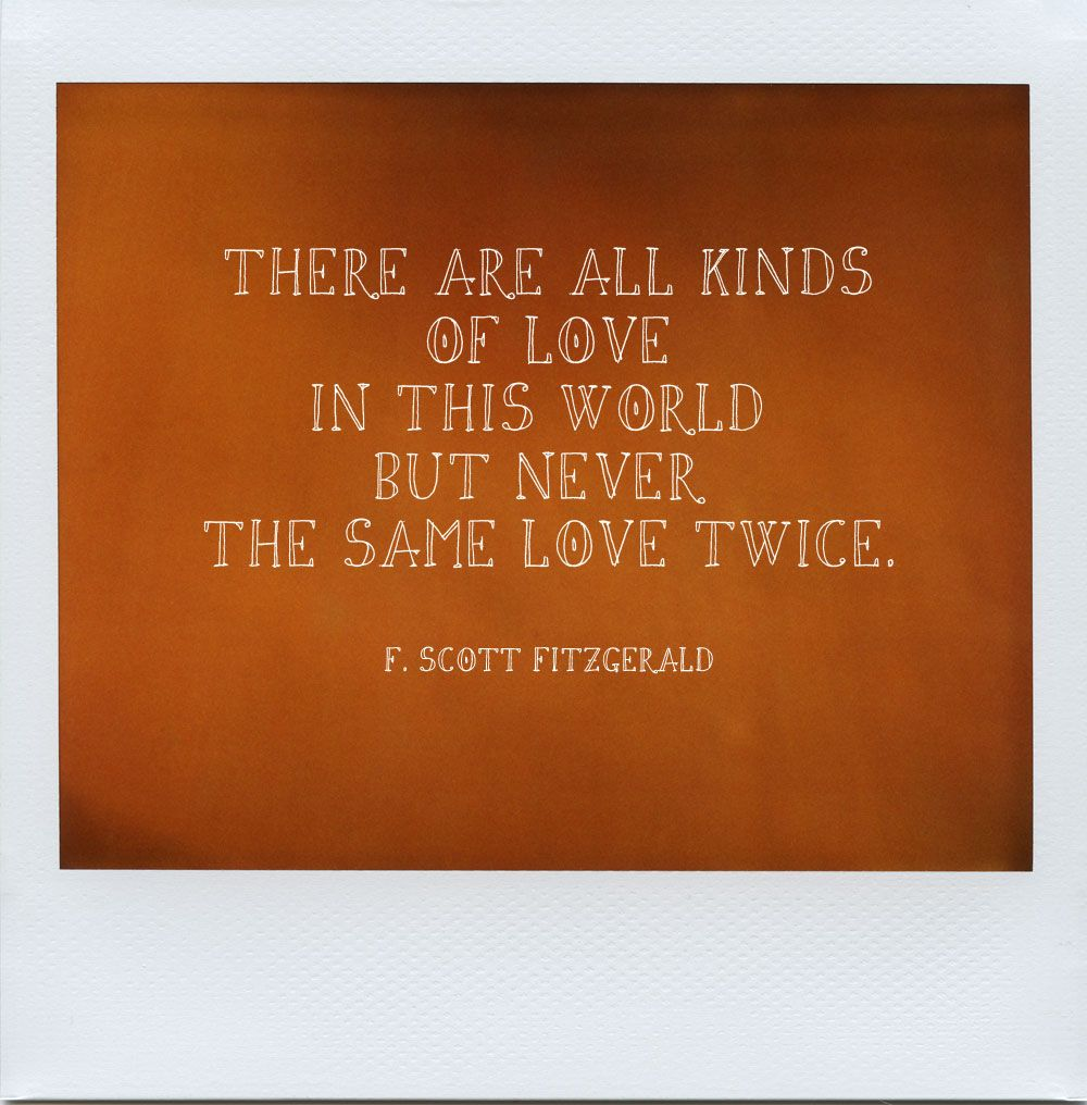 F Scott Fitzgerald Love Quote A Polaroid About Love Quotefscott Fitzgerald Created.