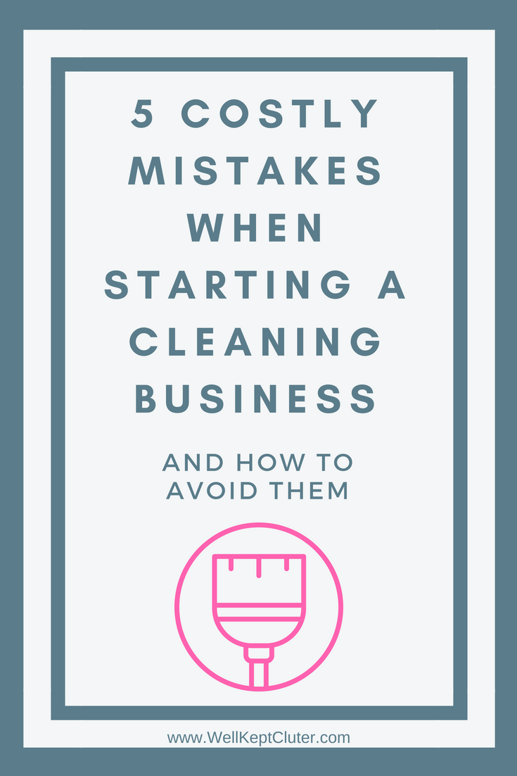 5 Mistakes New Cleaning Business Owners Make Cleaning Business
