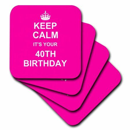 3dRose Keep Calm its your 40th Birthday hot pink girly girls fun stay calm and carry on about turning 40, Soft Coasters, set of 8