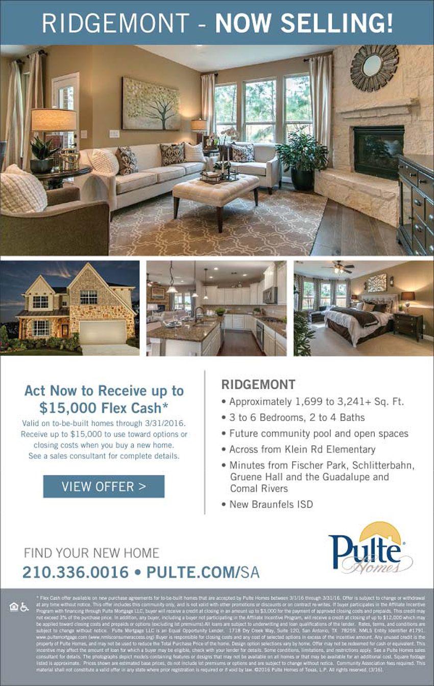 New Homes for Sale in New Braunfels, Texas  New Homes Now Selling in New Braunfels!  Act Now = Receive up to $15,000 Flex Cash  http://www.pulte.com/communities/TX/new-braunfels/Ridgemont/209590/index1.aspx#.VvvsJDjwuM9