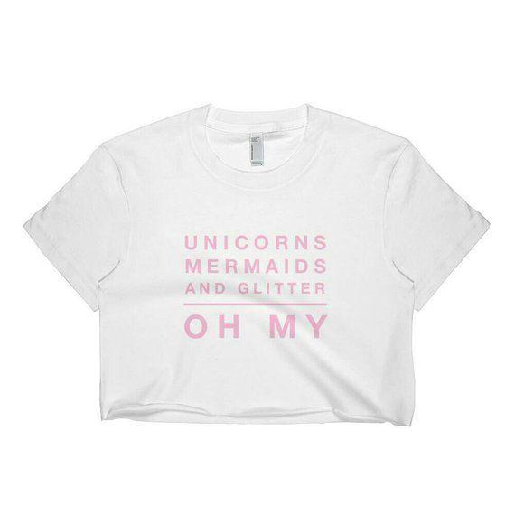 6c5d6932fbcba Unicorns Mermaids and Glitter,Unicorn Shirt,Mermaid Shirt,Glitter ...