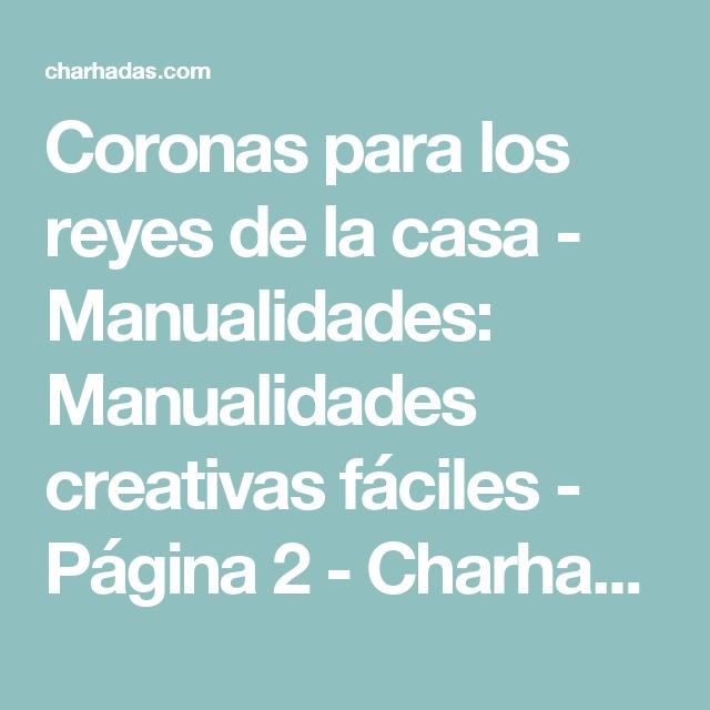 Coronas para los reyes de la casa - Manualidades: Manualidades creativas fáciles - Página 2 - Charhadas.com