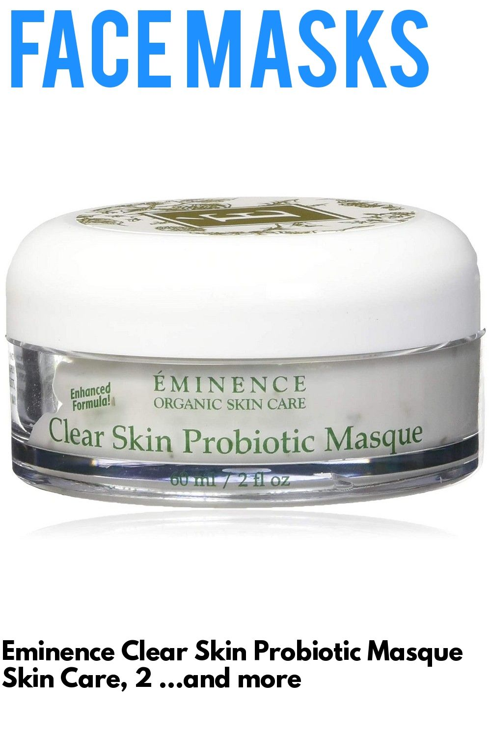 Eminence Clear Skin Probiotic Masque Skin Care 2 Ounce In 2020 Clear Skin Skin Care Organic Skin Care