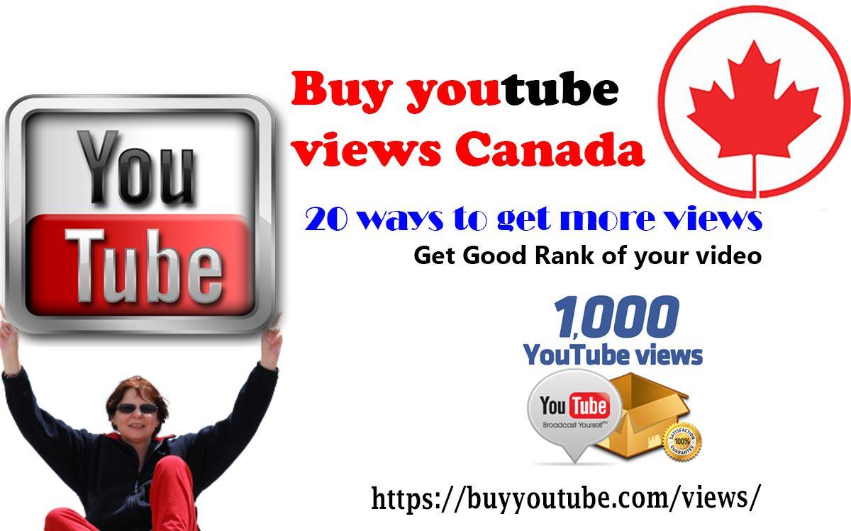 Buy Youtube Views Canada In 2020 Youtube Views Youtube Marketing Youtube
