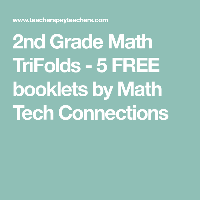 2nd Grade Math TriFolds - 5 FREE booklets by Math Tech Connections ...