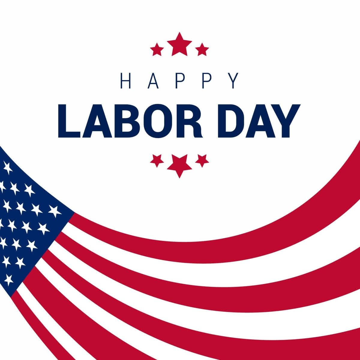 Happy Labor Day Wishing you and your family a fun and safe ...
