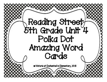 5th Grade Reading Street Unit 4: Polka Dot Amazing Word