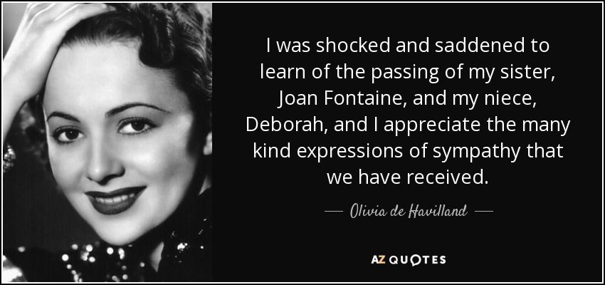 TOP 20 QUOTES BY OLIVIA DE HAVILLAND   A-Z Quotes