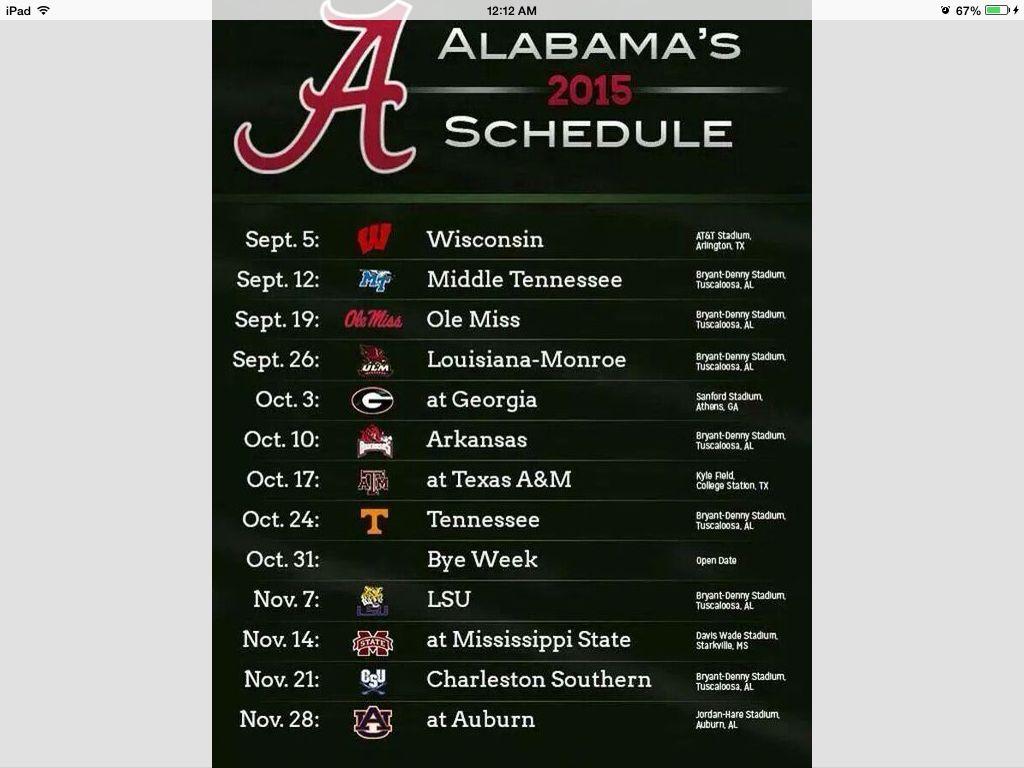2015 schedule . We will roll again Alabama football