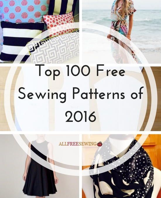 Top 100 Free Sewing Patterns of 2016 | Costura, Patrones y Textiles