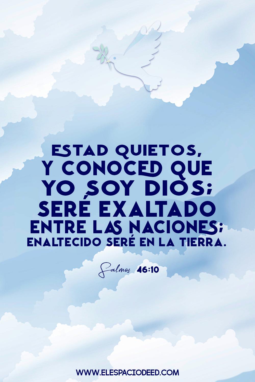 Sea Exaltado Dios En La Tierra Frases De Salmos Frases Cristianas Dios