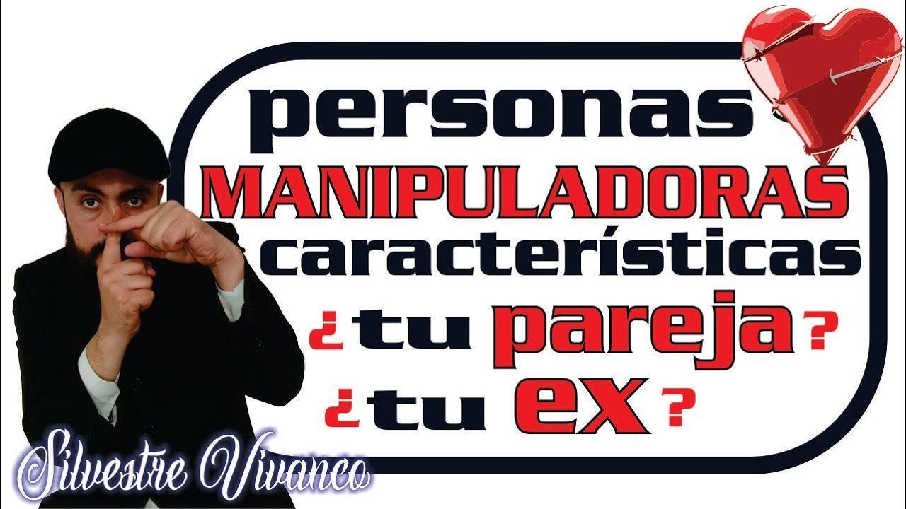 Caracteristicas De Las Personas Manipuladoras Rasgos Personas Manipuladoras Personas Manipuladores