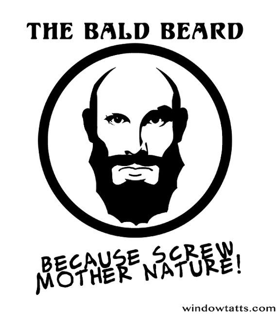 funny Bald Beard Tshirt. Screw Mother Nature by