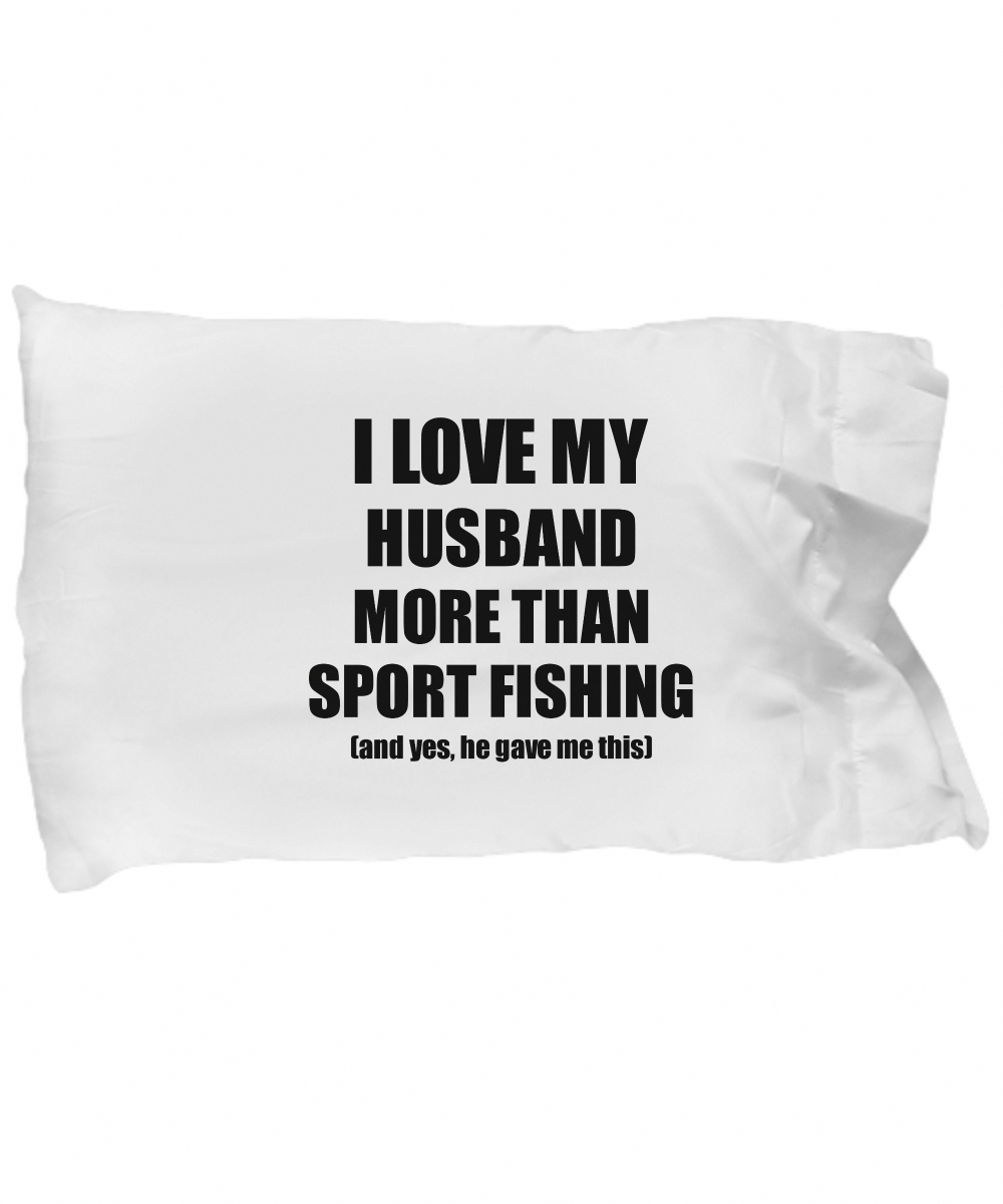 Sport Fishing Wife Pillowcase Funny Valentine Gift Idea For My Spouse Lover From Husband Pillow Cove...