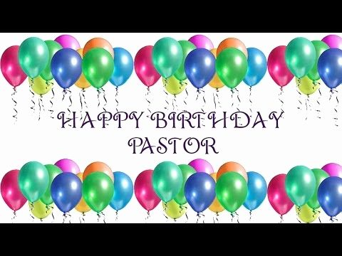 50 Awesome Gallery Of Happy Birthday Wishes For A Pastor