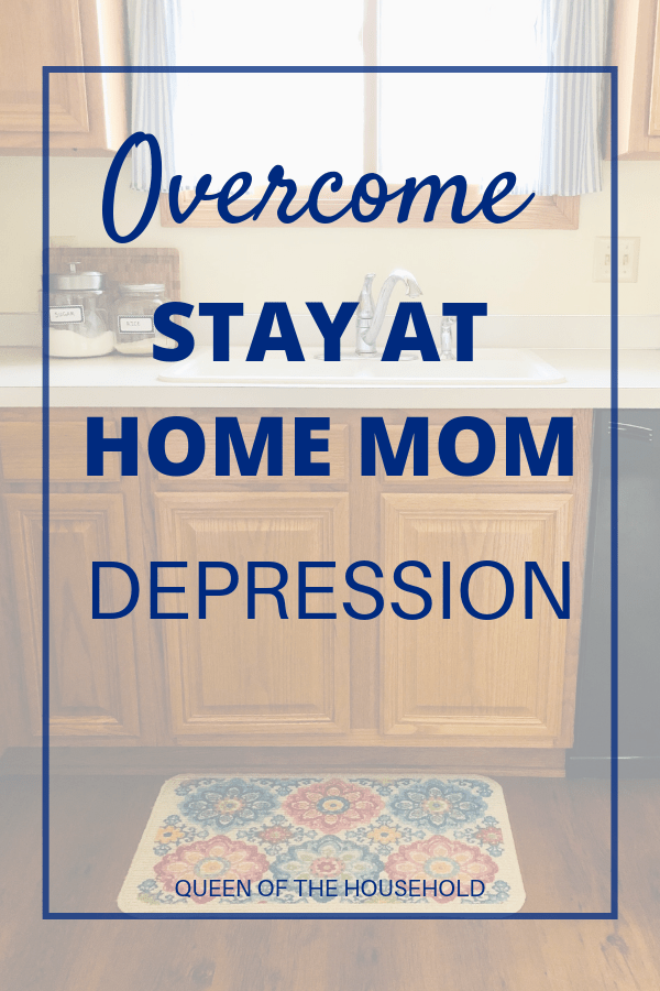 Are you struggling with stay at home mom depression? Find out how to overcome it and be a happy stay at home mom with these practical tips. #stayathomemom #depression #sahm #stayathome