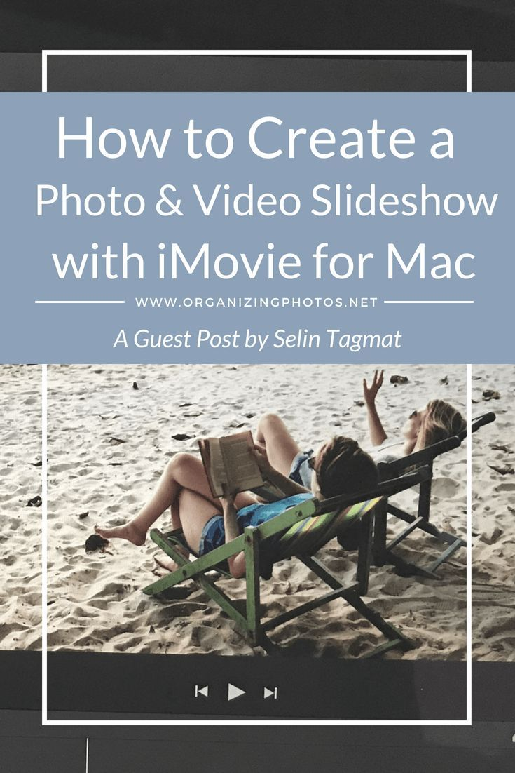 How to create a photo video slideshow with imovie for