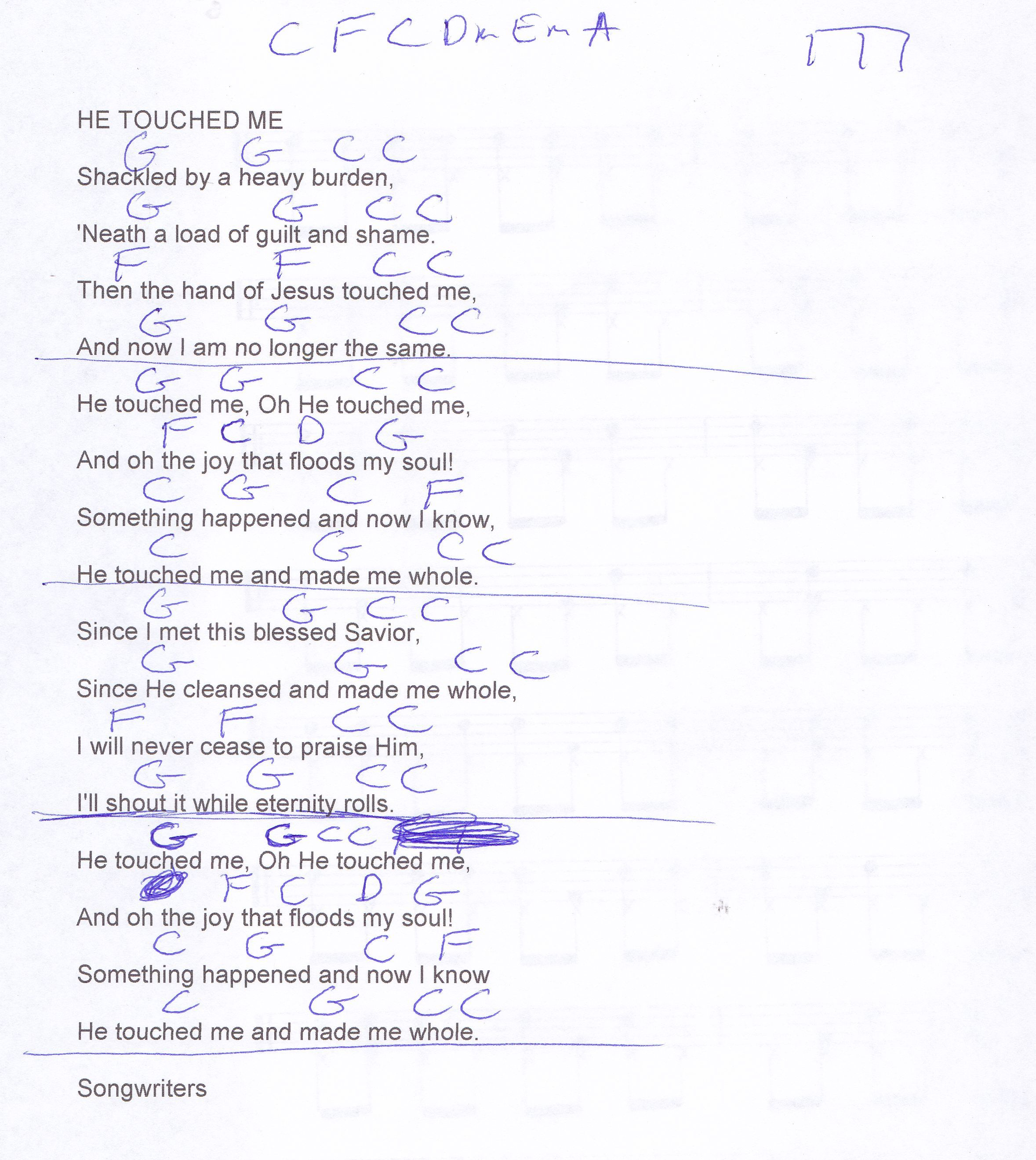 He Touched Me Gaither Guitar Chord Chart Capo 5th Live Version