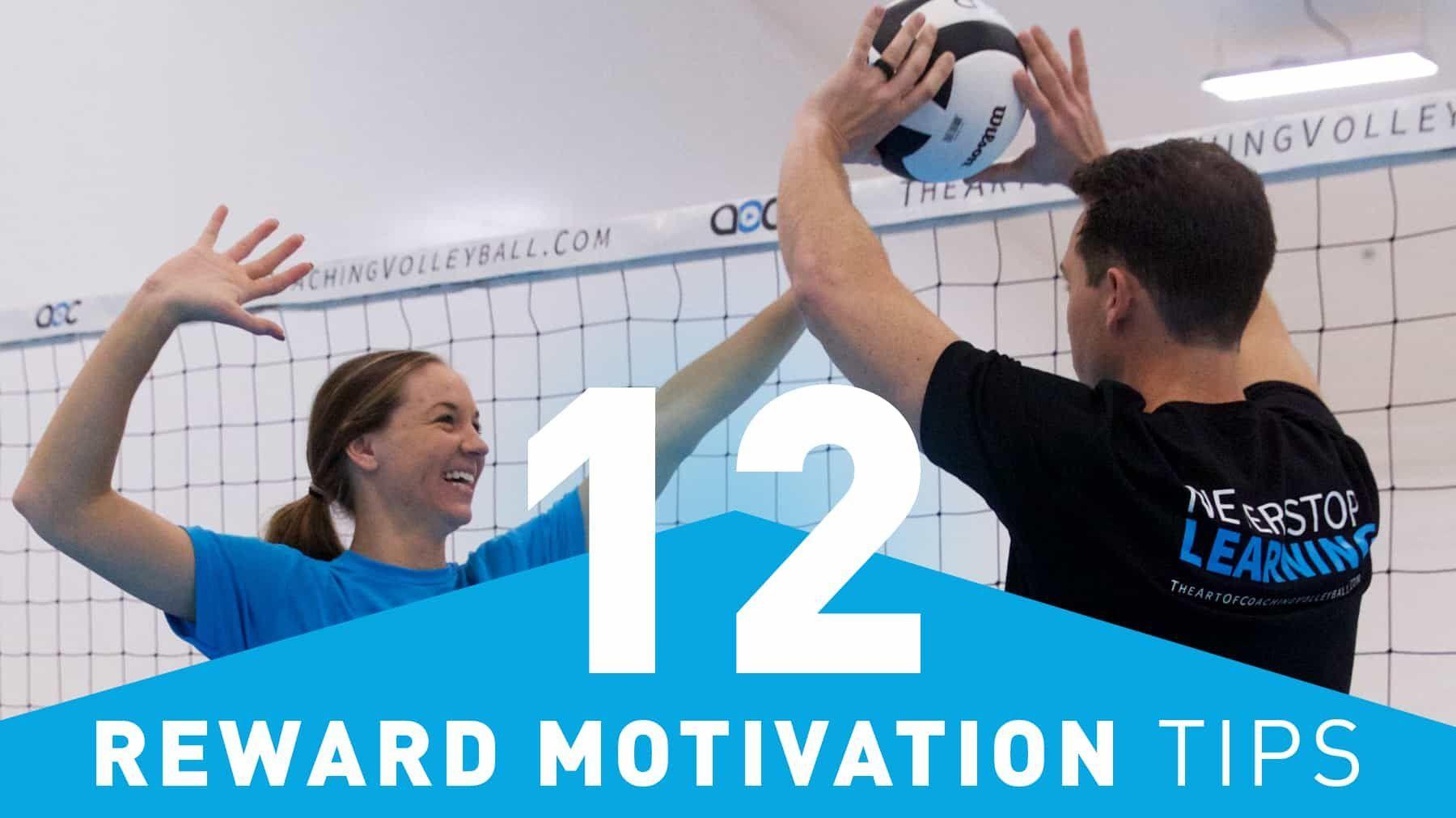 12 Reward Motivation Tips Coaching Volleyball Motivation Sport Poster Design