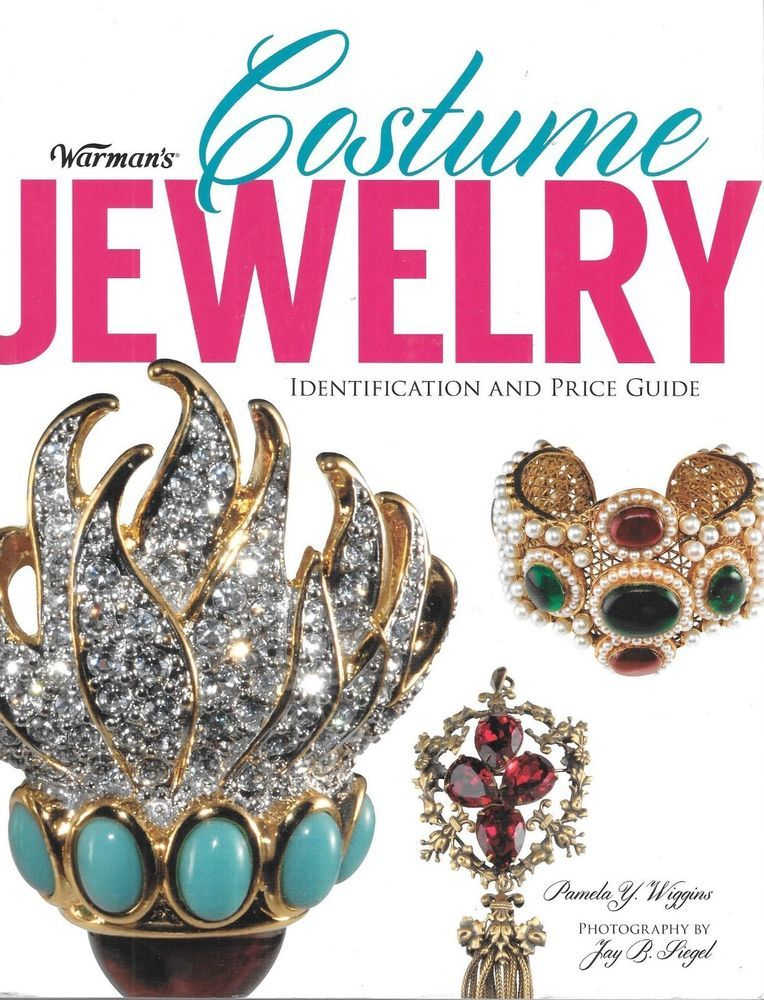 Warman S Costume Jewelry Identification And Price Guide Pamela Y Wiggins Pb Vintage Costumes Vintage Jewelry Repurposed Vintage Costume Jewelry