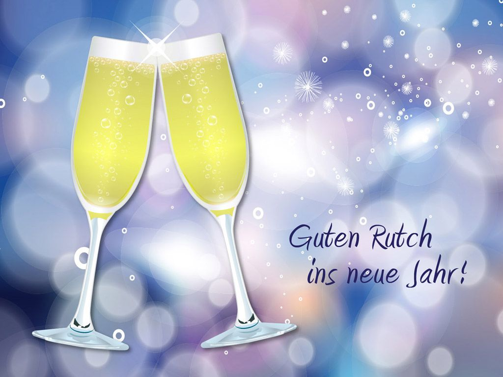 Guten Rutsch Ins Neue Jahr! Jahreswechsel SprücheJahresendeHintergrundbilder  ...