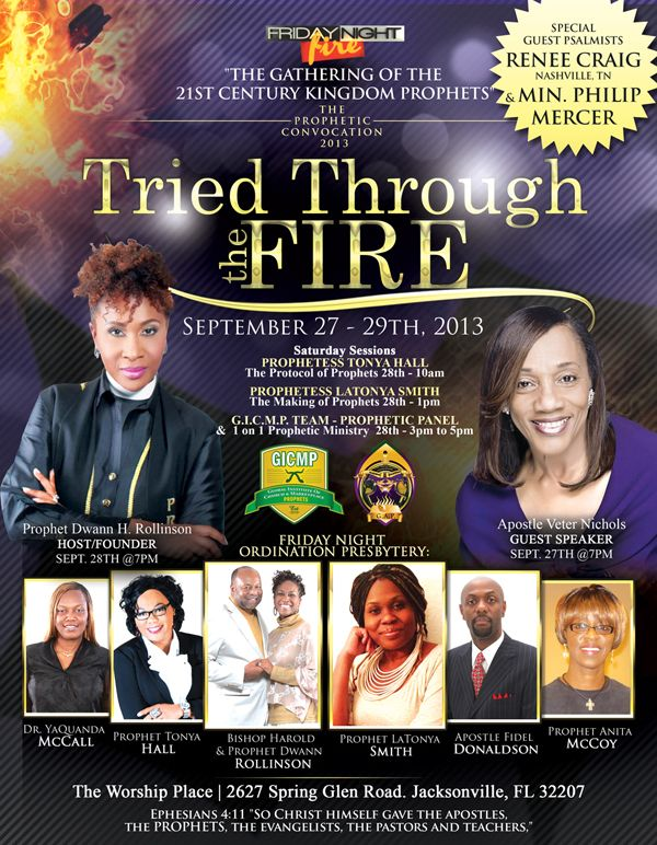 Gicmp Presents Friday Night Fire The Prophetic Convocation 2013 On September 27th 29th Featuring Apostle Veter Nichols Prophetes Renee The Gathering Event