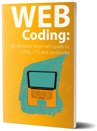 Web Coding Html Css And Javascript For Absolute Beginners Web Development Tutorial Learn Web Development Web Design For Beginners