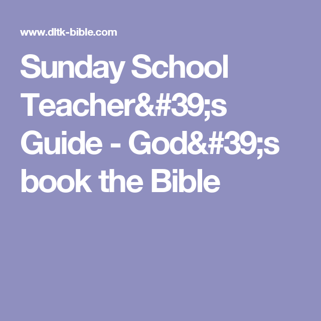 Sunday School Teachers Guide Gods Book The Bible Sunday School