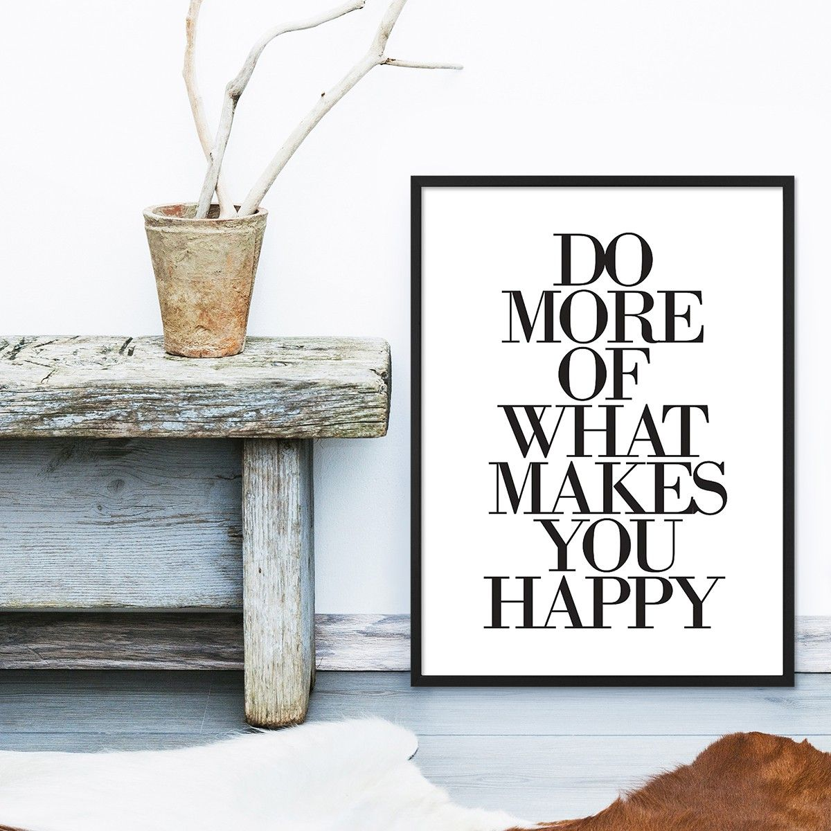 Design Poster 39 Do More Of What Makes You Happy 39 30x40 Cm