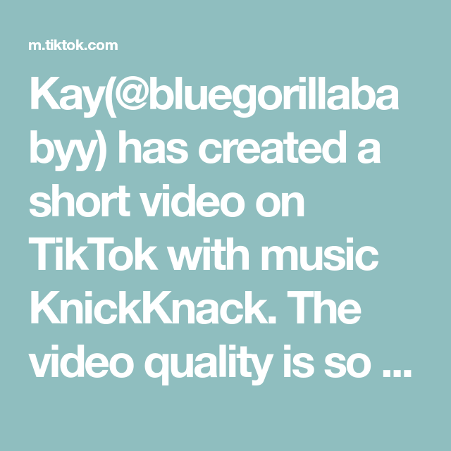 Kay Bluegorillababyy Has Created A Short Video On Tiktok With Music Knickknack The Video Quality Is So Bad Because I Had To Scre In 2021 Music Makeup Tutorial Video