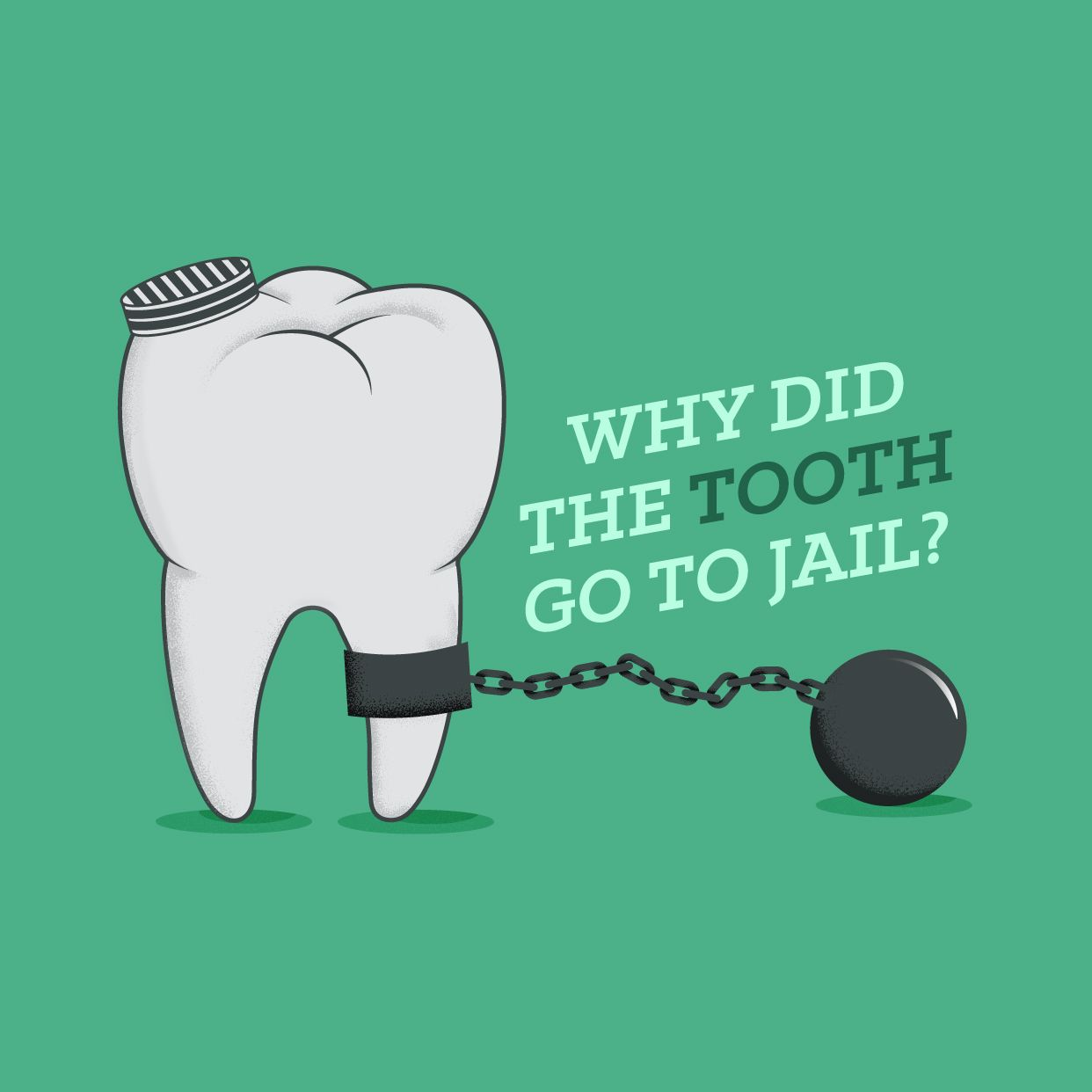 WHY DID THE tooth go to jail? INCISOR trading! What's your ...