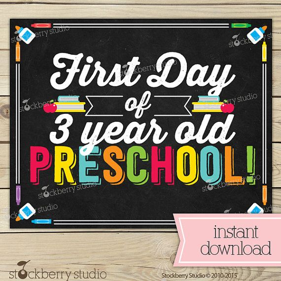 First Day of 3 year old Preschool Sign by stockberrystudio ...