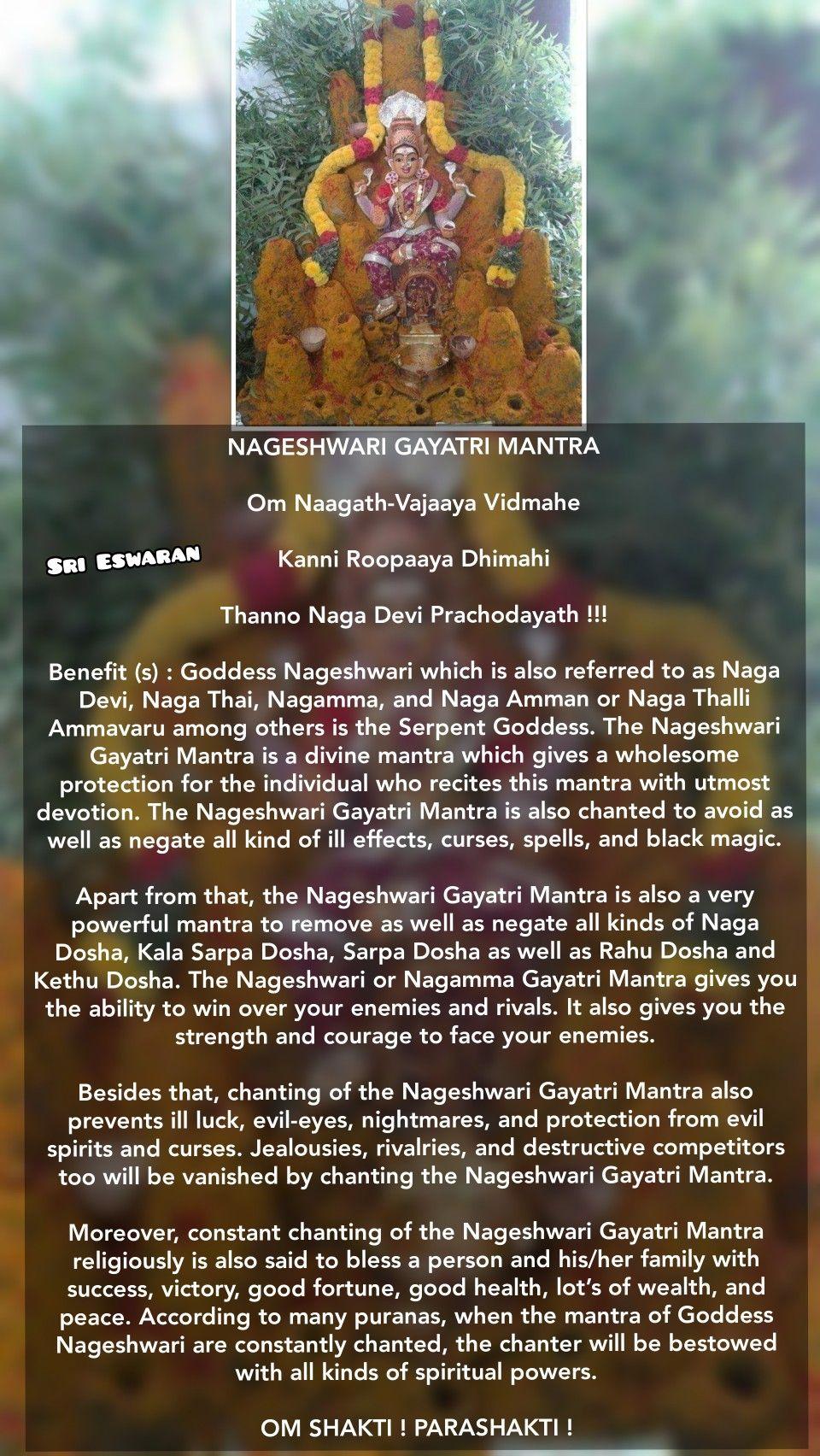 NAGESHWARI GAYATRI MANTRA Om Naagath-Vajaaya Vidmahe Kanni Roopaaya