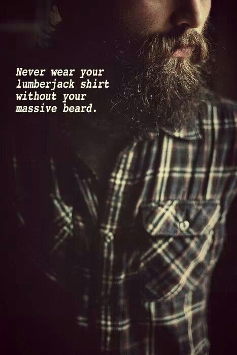 lumberjack quotes | Hair, beard styles, Beard no mustache ...