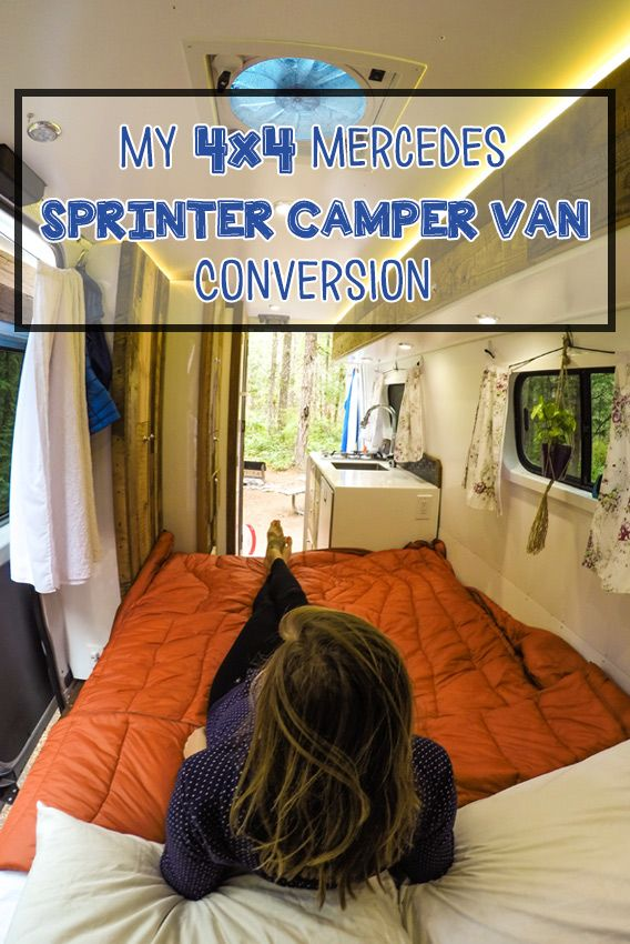 I Live Full Time In A 4x4 Mercedes Sprinter Camper Van Get Video Tour Of My Conversion Details The Components This Blog Post