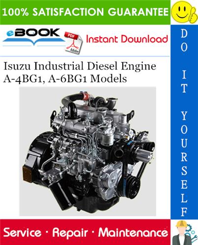 Isuzu Industrial Diesel Engine A 4bg1 A 6bg1 Models Service Repair Manual Repair Manuals Repair Repair And Maintenance
