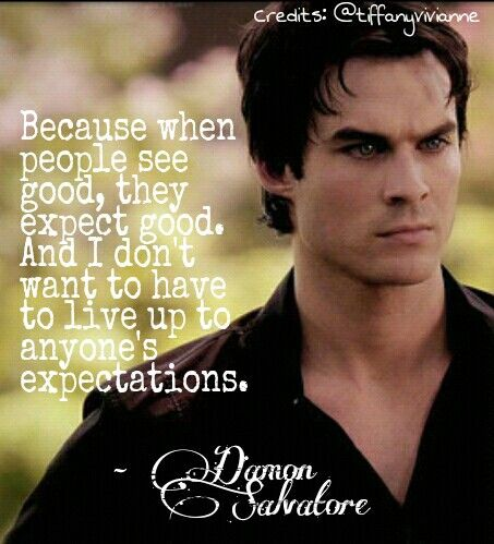 Damon salvatore 39 s quote from the vampire diaries quotes for Damon quotes