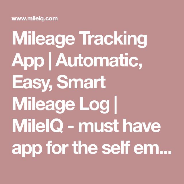 Mileage Tracking App Automatic, Easy, Smart Mileage Log