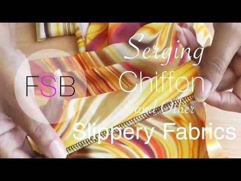 Serging Chiffon And Other Slippery Fabrics Serger Tips Serger Sewing Serger Tutorial