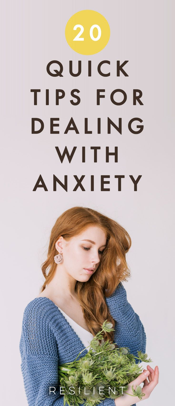 20 Tips For Dealing With Anxiety