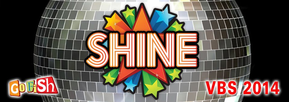 Shine The All New Vbs From Go Fish Music For Kids Vbs