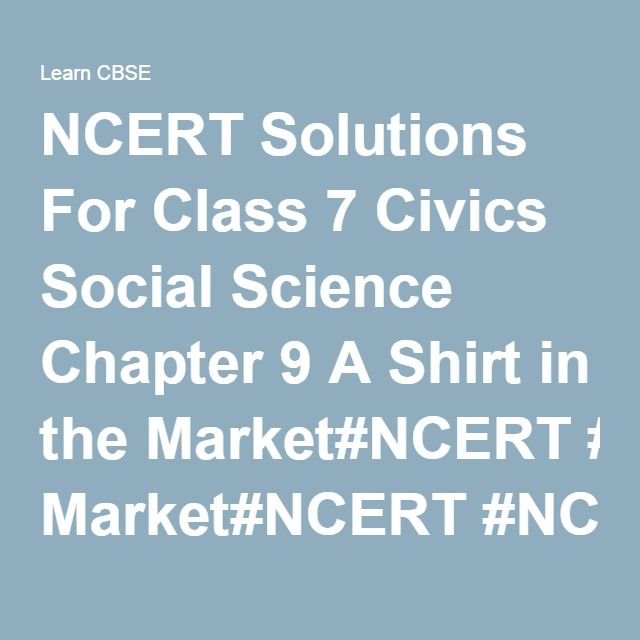 NCERT Solutions For Class 7 Civics Social Science Chapter 9