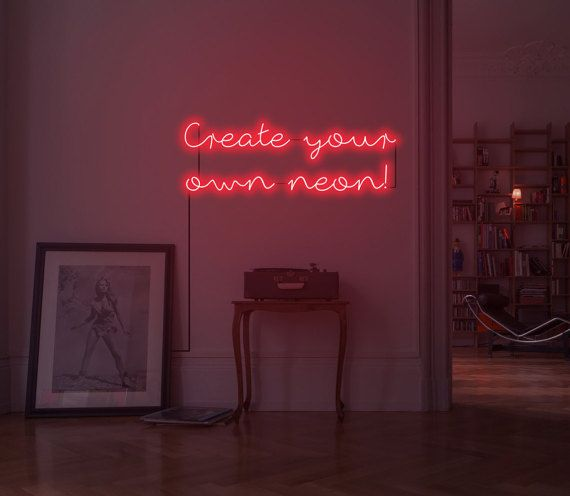 Custom Neon Sign. Design Your Own Neon Customisable Neon By Sygns