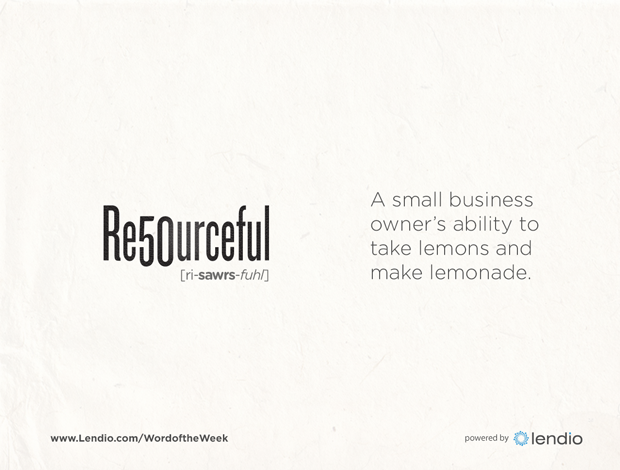 resourceful a small business owner s ability to take lemons and
