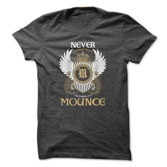 Cool MOUNCE Never Underestimate Shirts & Tees