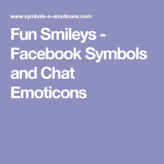 Fun Smileys Facebook Symbols And Chat Emoticons So Said Imozi