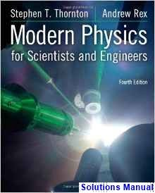 Modern physics for scientists and engineers 4th edition thornton modern physics for scientists and engineers 4th edition thornton solutions manual test bank solutions fandeluxe Gallery