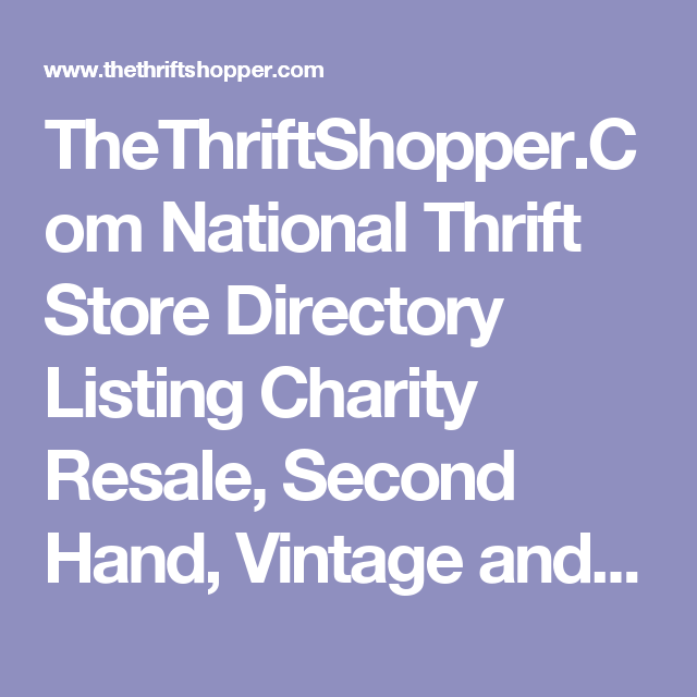 e48f38edf5d TheThriftShopper.Com National Thrift Store Directory Listing Charity ...
