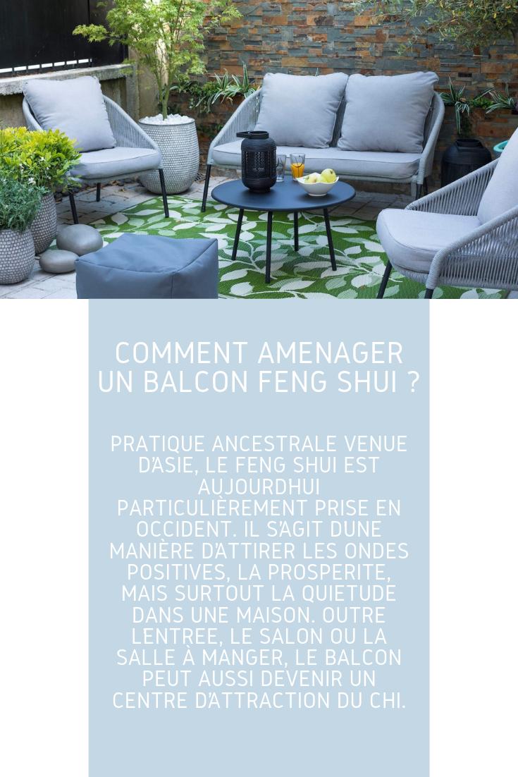 Comment aménager un balcon Feng Shui : les conseils de base ...