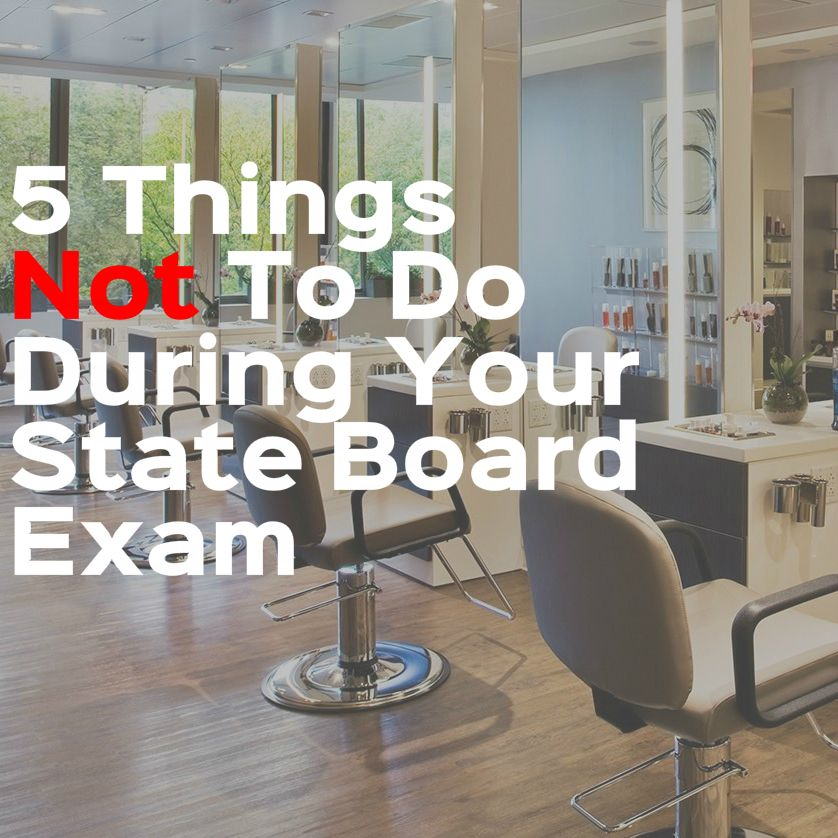 5 Things Not To Do During Your State Board Exam